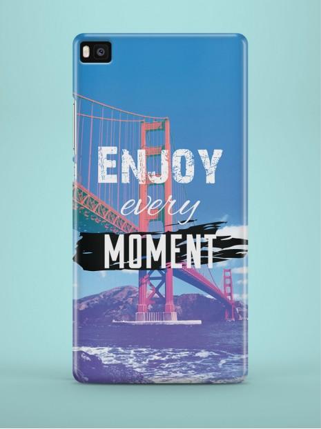 Enjoy every moment Case